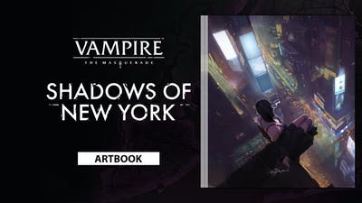 Vampire: The Masquerade – Shadows of New York Deluxe Edition Artbook