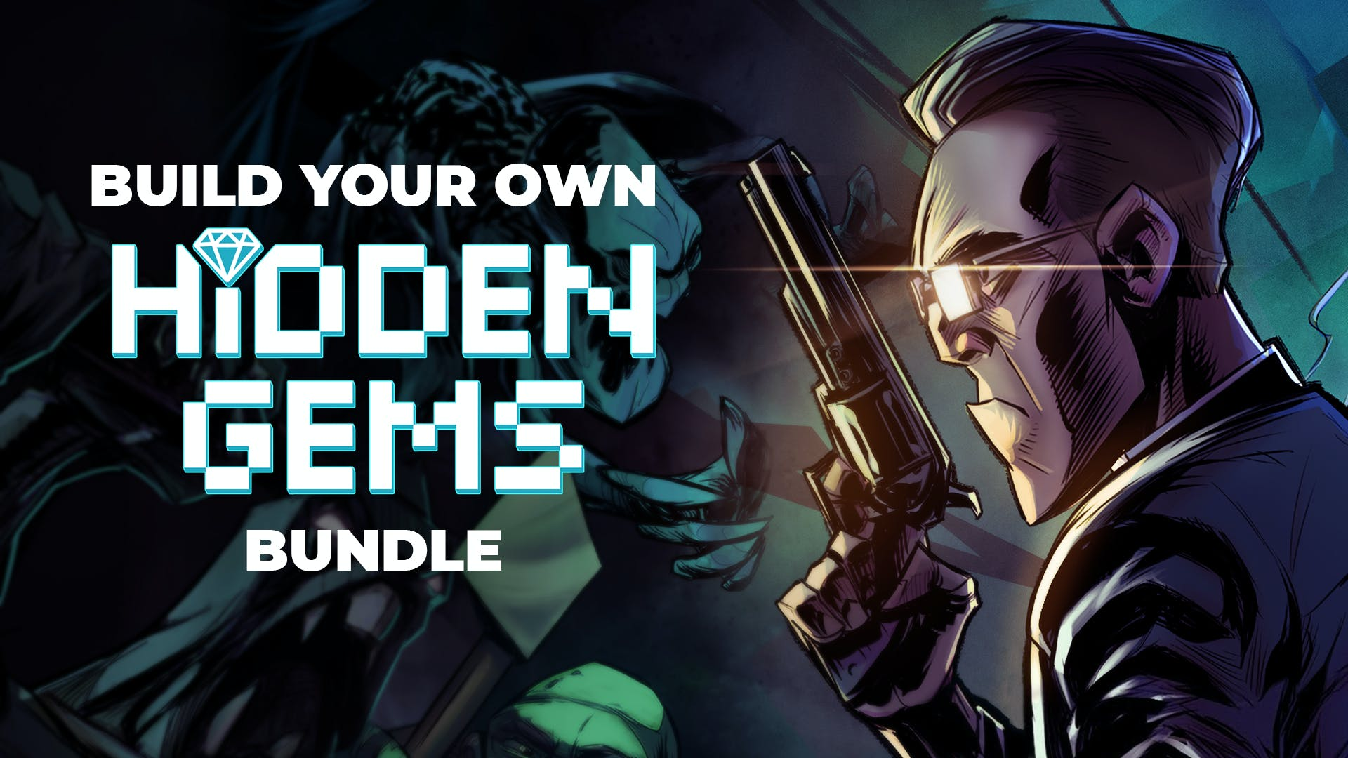 Build your own Hidden Gems Bundle