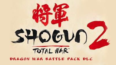 Total War: SHOGUN 2 - Dragon War Battle Pack DLC