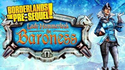 Borderlands: The Pre-Sequel - Lady Hammerlock the Baroness Pack DLC