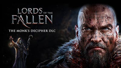 Lords of the Fallen - Monk Decipher DLC