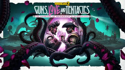 Borderlands 3: Guns, Love, and Tentacles - DLC