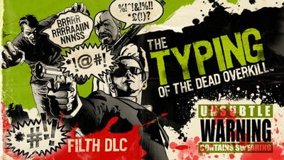 The Typing of the Dead: Overkill - Filth DLC