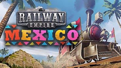Railway Empire - Mexico DLC