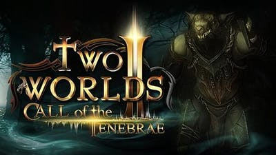 Two Worlds II - Call of the Tenebrae DLC