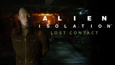 Alien: Isolation: - Lost Contact DLC