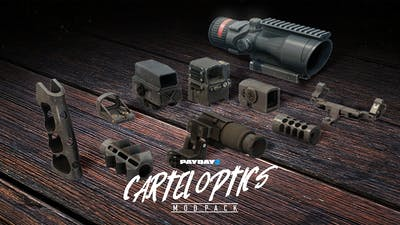 PAYDAY 2: Cartel Optics Mod Pack - DLC