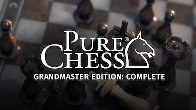 Pure Chess Grandmaster Edition: Complete