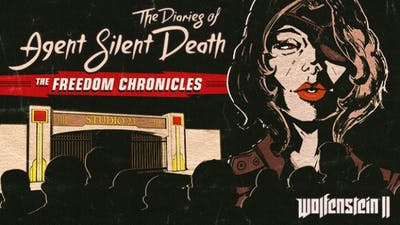 Wolfenstein II: The Diaries of Agent Silent Death DLC