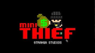 Mini Thief