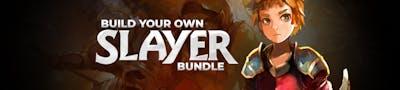 Build your own Slayer Bundle