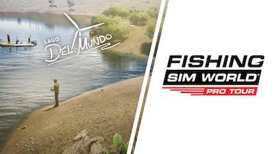 Fishing Sim World: Pro Tour - Lago Del Mundo