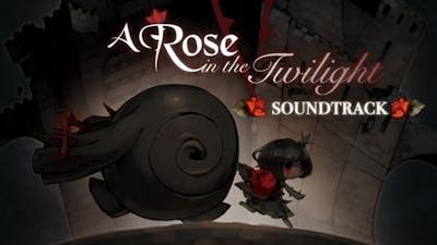 A Rose in the Twilight - Digital Soundtrack DLC