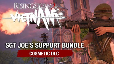 Rising Storm 2: Vietnam - Sgt Joe's Support Bundle DLC