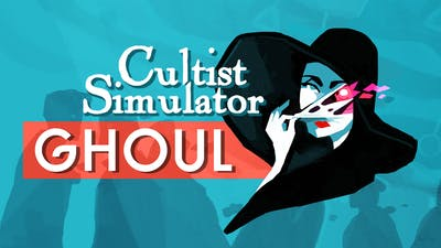 Cultist Simulator: The Ghoul - DLC