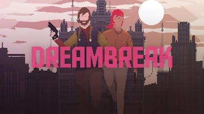 DreamBreak
