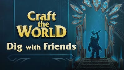 Craft The World - Dig with Friends DLC