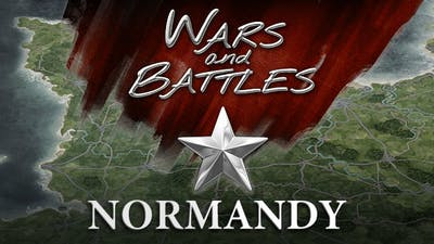 Wars and Battles: Normandy
