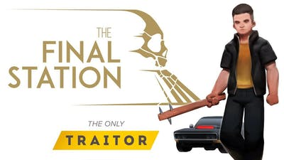 The Final Station - The Only Traitor - DLC