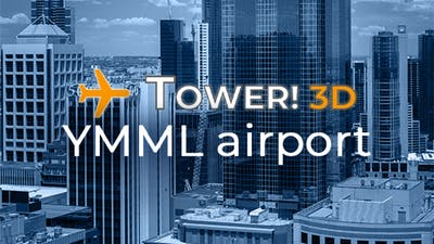 Tower!3D Pro - YMML airport
