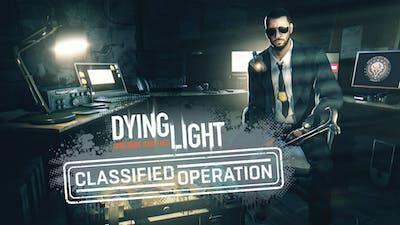 Dying Light - Classified Operation Bundle - DLC