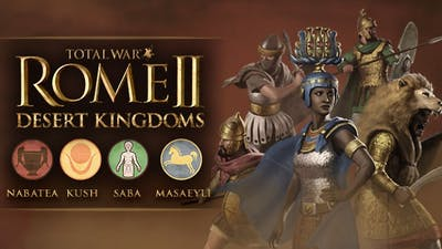 Total War: ROME II - Desert Kingdoms Culture Pack DLC