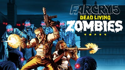 Far Cry® 5 - Dead Living Zombies