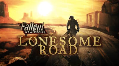 Fallout New Vegas: Lonesome Road DLC