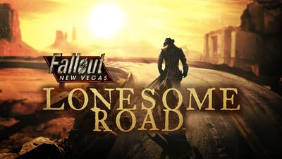 Fallout New Vegas®: Lonesome Road™ DLC
