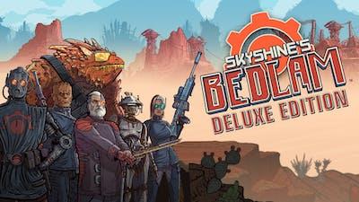 Skyshine's BEDLAM Deluxe