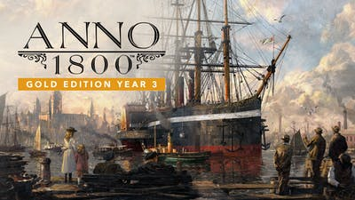 Anno 1800 Gold Edition Year 3
