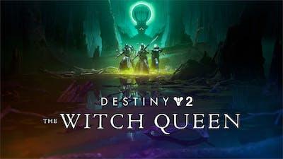 Destiny 2: The Witch Queen - DLC