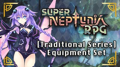 Super Neptunia RPG - [Traditional Series] Equipment Set DLC
