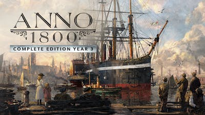 Anno 1800™ Complete Edition Year 3