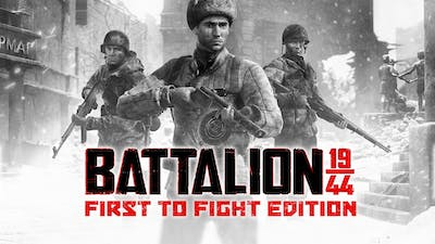 BATTALION 1944: First to Fight Edition