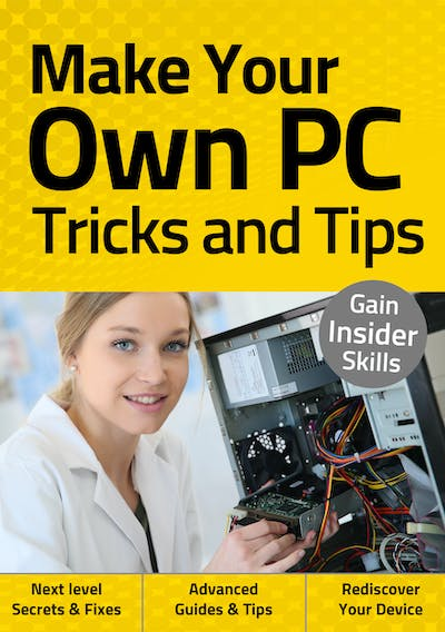 Make Your Own PC Tricks and Tips
