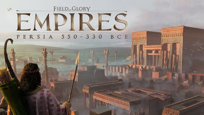 Field of Glory: Empires - Persia 550 - 330 BCE - DLC