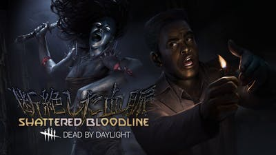 Dead by Daylight - Shattered Bloodline Chapter - DLC