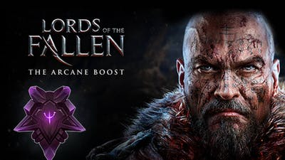 Lords of the Fallen - The Arcane Boost DLC