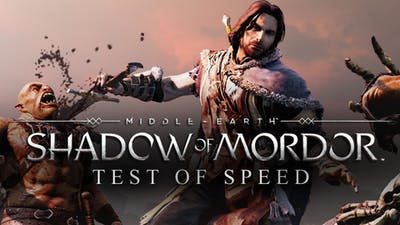 Middle-earth: Shadow of Mordor - Test of Speed DLC