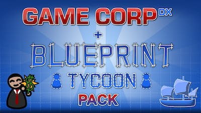 Game Corp DX + Blueprint Tycoon Pack