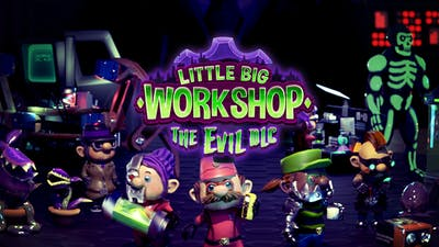 Little Big Workshop - The Evil DLC
