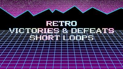 Retro Victories, Defeats and Short Loops