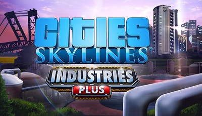Cities: Skylines - Industries Plus - DLC