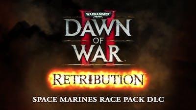 Warhammer 40,000: Dawn of War II - Retribution Space Marines Race Pack DLC