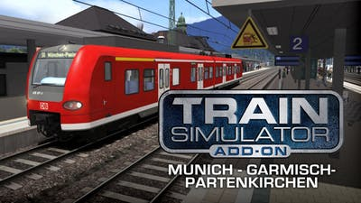 Train Simulator: Munich - Garmisch-Partenkirchen Route Add-On - DLC