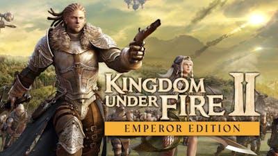 Kingdom Under Fire 2 - Emperor Edition