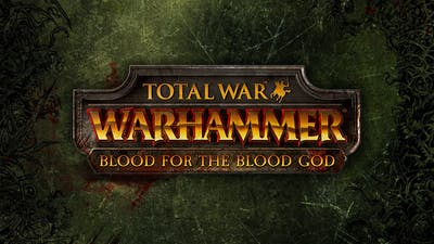 Total War: WARHAMMER - Blood for the Blood God DLC