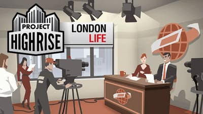 Project Highrise: London Life DLC