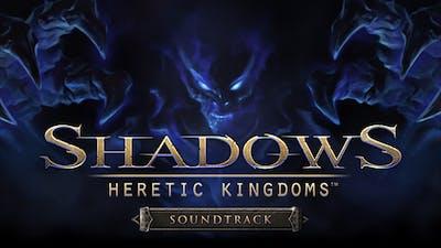 Shadows: Heretic Kingdoms - Official Soundtrack - DLC